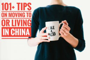 101 useful imformation and tips on moving and living in China blog post